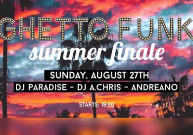 Ghetto Funk Summer Finale